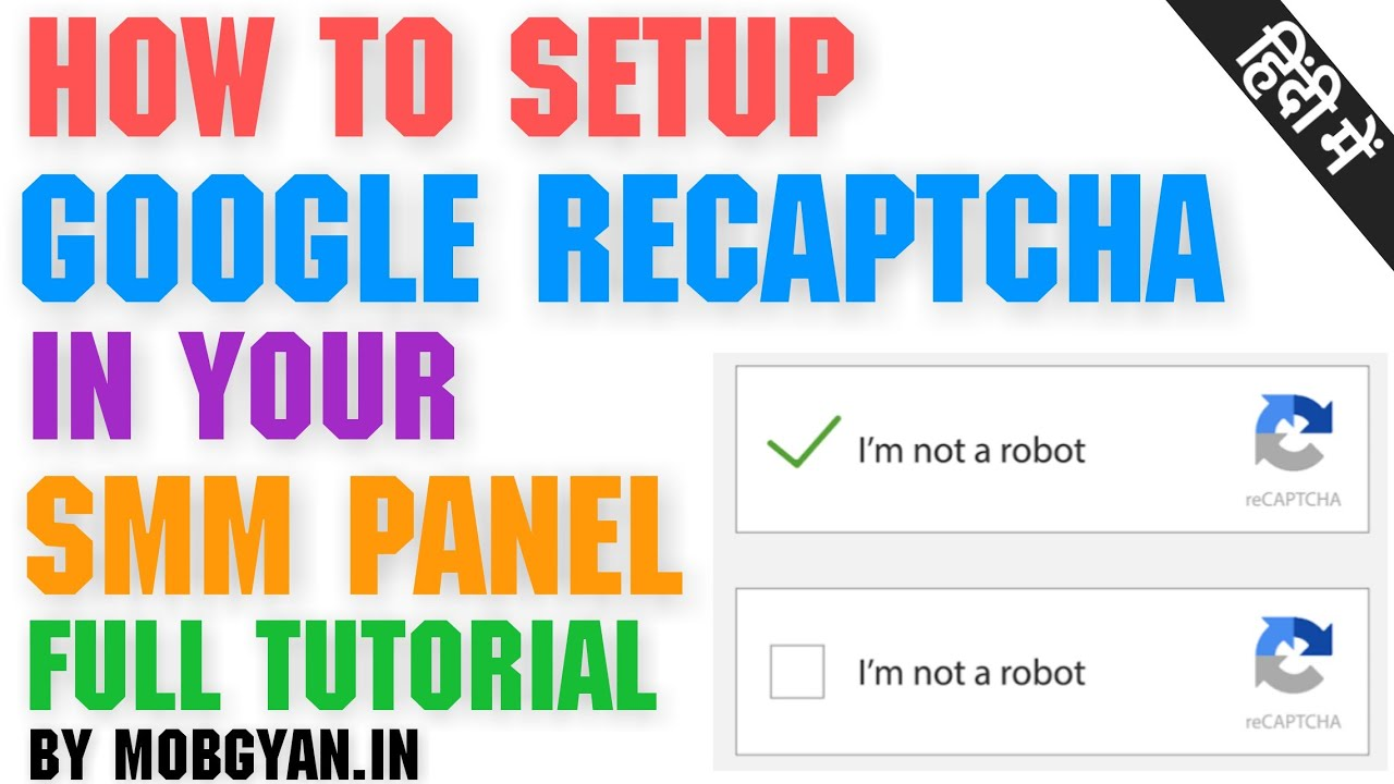 How To Setup Google ReCaptcha In Your SMM Panel | MobGyan
