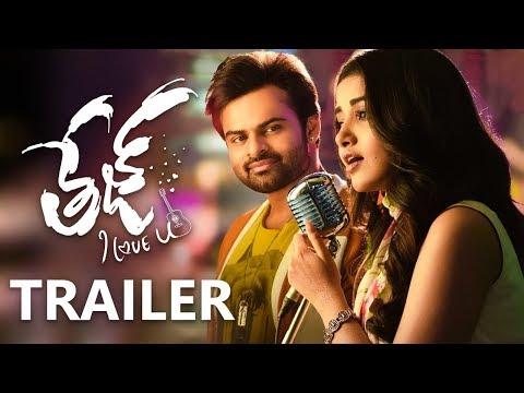 Tej I Love You Trailer - Sai Dharam Tej, Anupama Parameswaran | Karunakaran | #TejTrailer