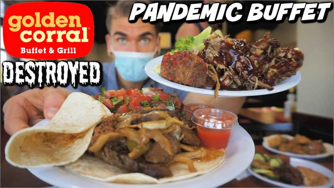 PRO EATER VS GOLDEN CORRAL BUFFET | Buffet During A Pandemic? | Man Vs Food