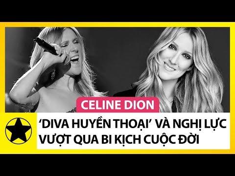 """Celine Dion – """"Diva Huyền Thoại"""" Và Nghị Lực Phi Thường Vượt Qua Bi Kịch Cuộc Đời"""