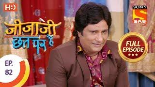 Jijaji Chhat Per Hai - Ep 82 - Full Episode - 2nd May, 2018