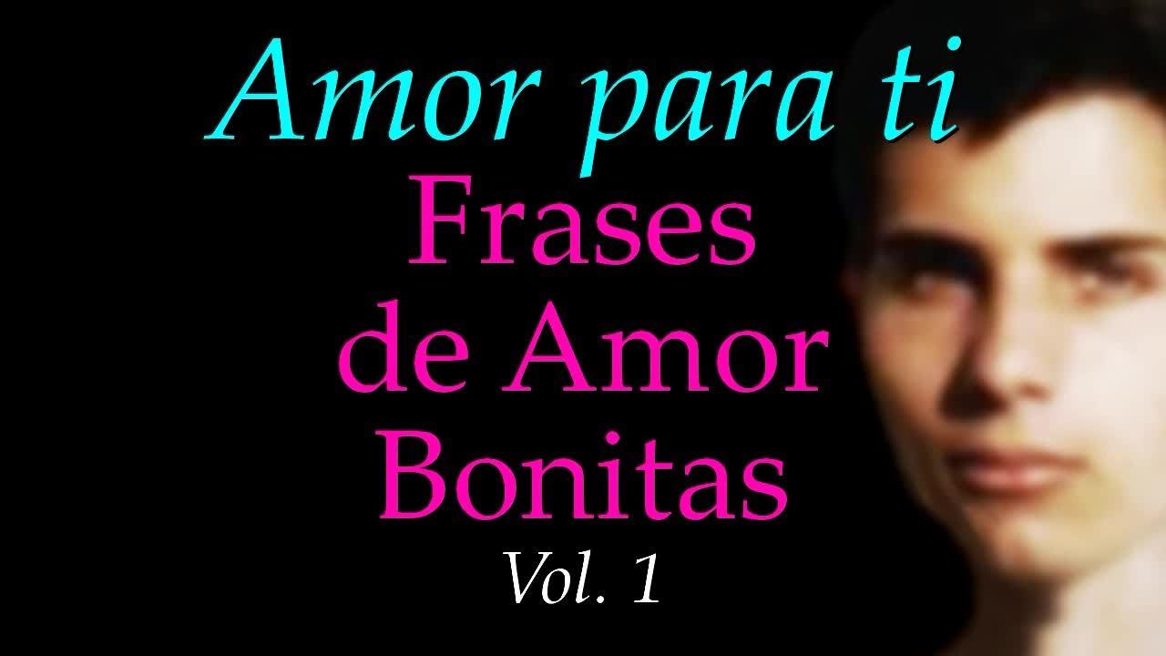 Amor Para Ti Frases De Amor Bonitas Primavera 2013