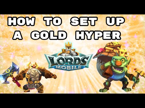 Lords Mobile - Setting Up A Gold Hyper Farm