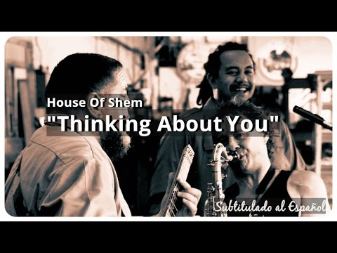 musica house of shem - thinking about you