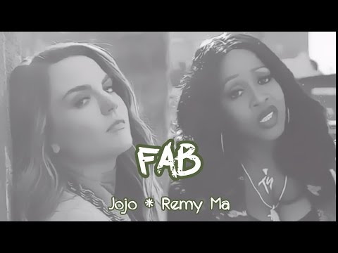FAB~ Fake Ass Bitches  Lyrics ~ Jojo ft. Remy Ma