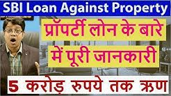 SBI Loan Against Property   Complete details of SBI LAP   SBI Mortgage Loan in Hindi