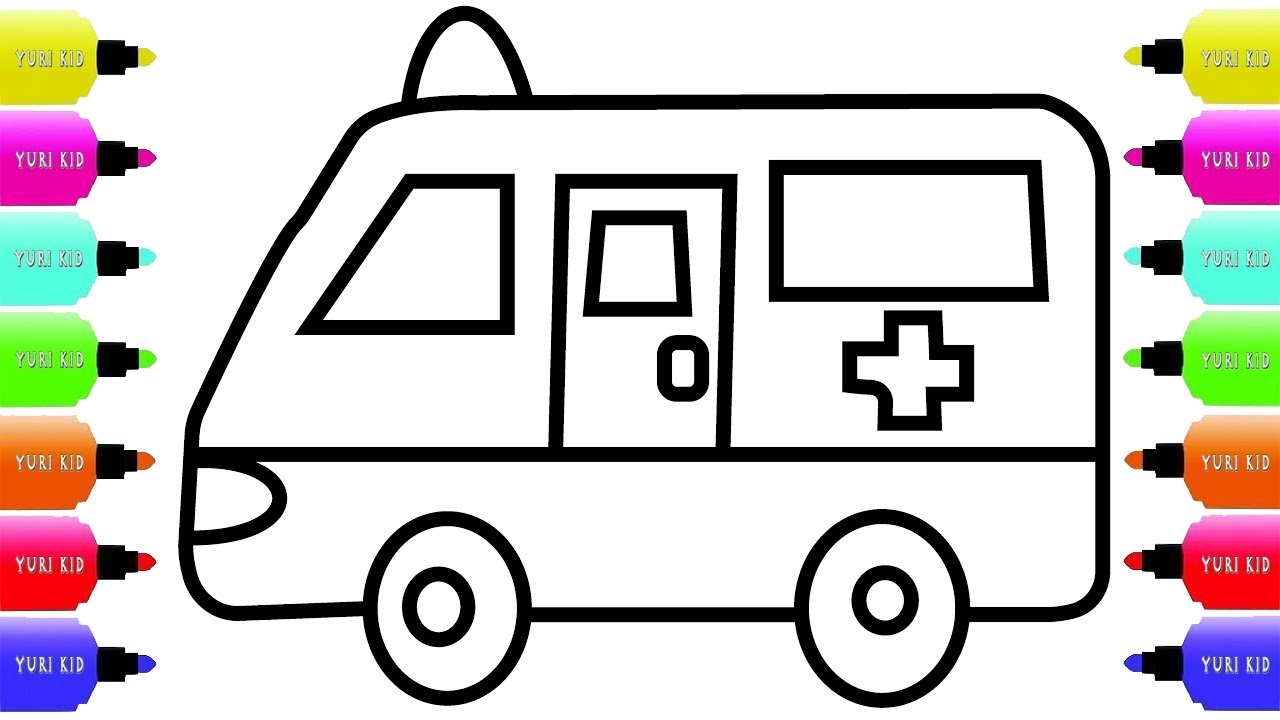 Toy Ambulance Coloring For Kids Ambulance Drawing And Coloring Pages Youtube