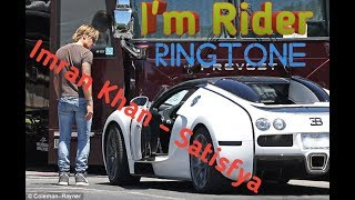 I m Rider Ringtone For Rider Boy s Imran Khan Satisfya