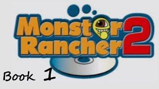 Monster Rancher 2    Book - Part 1