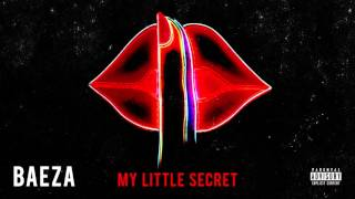Baeza - My Little Secret