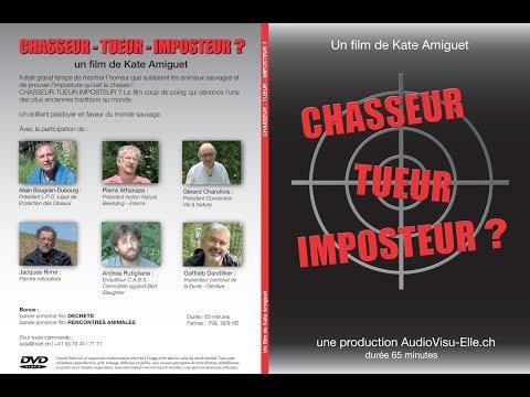CHASSEUR-TUEUR-IMPOSTEUR - le film version intégrale