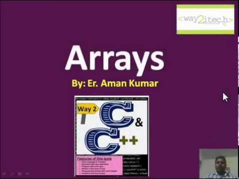 20.  Arrays(Single dimensional) in C and C++ programming Language by Aman Kumar