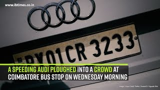 A speeding Audi ploughed into a crowd at Coimbatore bus stop