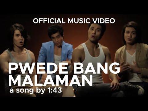 1:43 Ft. Argee Golding - PWEDE BANG MALAMAN (Original Music Video Version)