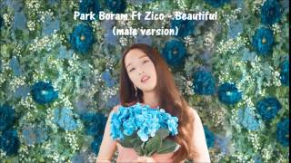 Park Boram Ft Zico - Beautiful (male version)