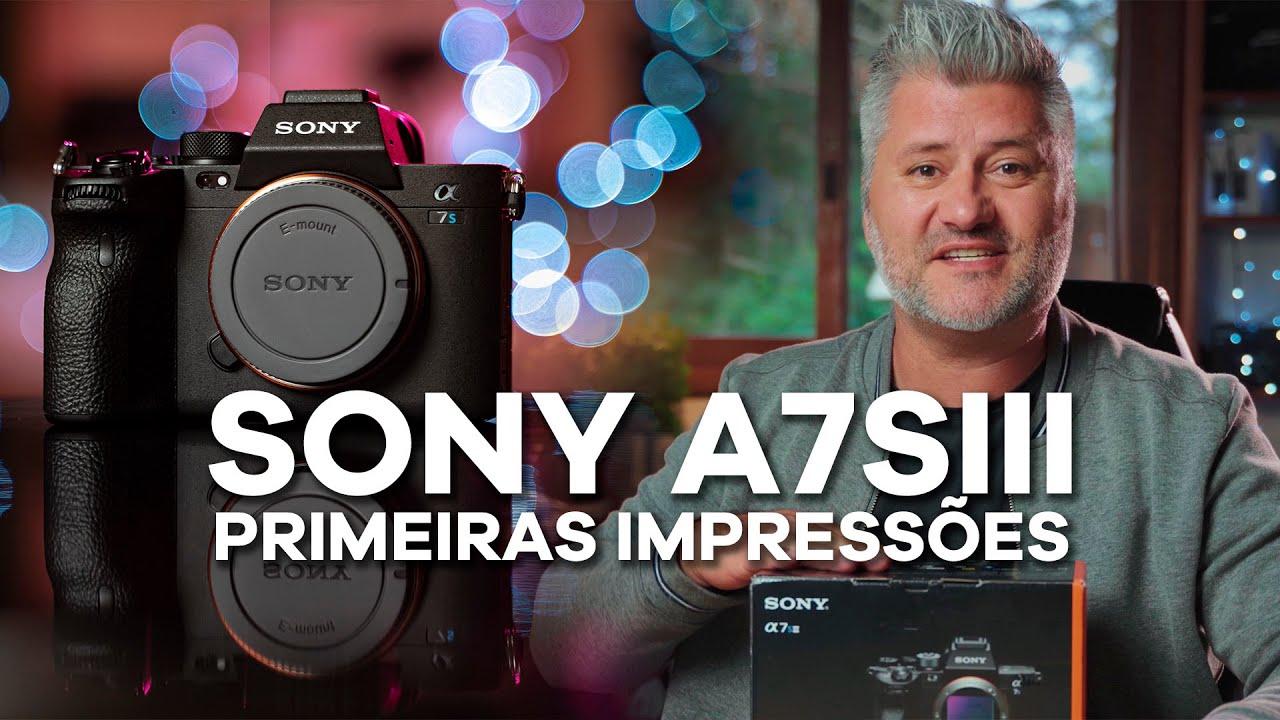 Sony A7SIII - Primeiras impressões em português