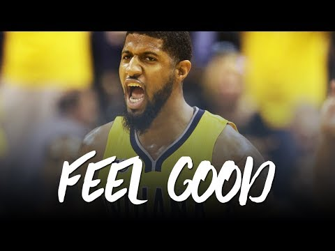 Paul George Mixtape 2017; Feel Good (Welcome to Los Angeles?) ᴴᴰ