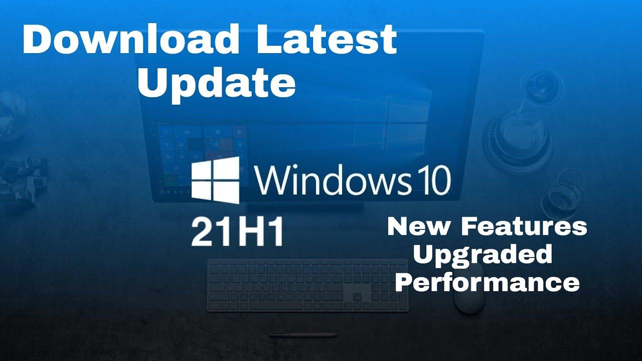 Download 3 Ways to Download Windows 10 21H1 Update