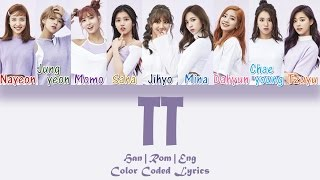 Gambar cover TWICE (트와이스) - TT [HAN|ROM|ENG Color Coded Lyrics]