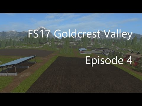 FS 17 || Goldcrest Valley Ep4 || Clearing Trees!