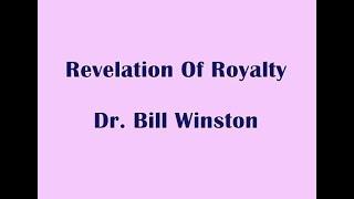 revelation of royalty dr bill winston