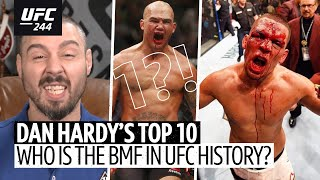 Top 10: Dan Hardy ranks the baddest fighters in UFC history from 10 to 1