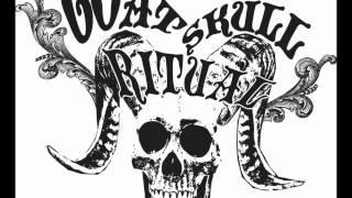 Goat Skull Ritual - Times Of Woe
