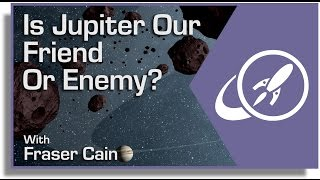 Is Jupiter Our Friend Or Enemy?