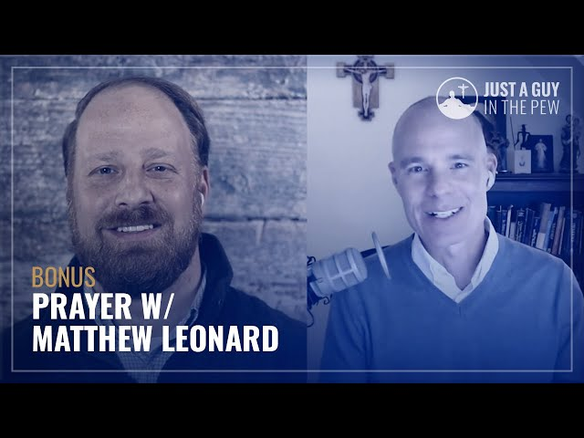 Matthew Leonard: Prayer
