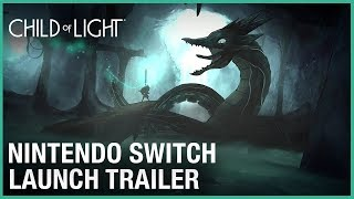 Child of Light Ultimate Edition: Available on Nintendo Switch | Launch Trailer | Ubisoft [NA]