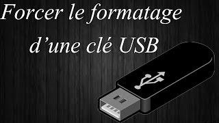 Réparer et forcer le formatage d'une clé USB