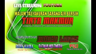lIVE MUDO LARAS#PUTRA ALASKA SOUND#BATMAN Multimedia#Tasyakuran TIRTA MAKMUR Gembong, Sambirejo
