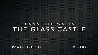 The Glass Castle: Part III: Welch, pages 129148