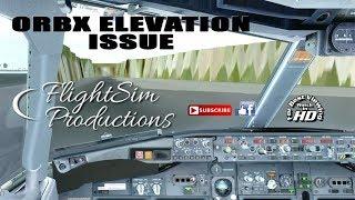 Orbx Elevation Issue Fix [Prepar3d/FSX]