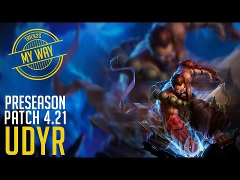 4.21 Udyr Jungle My Way | Preseason | Season 5