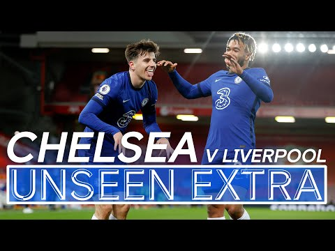 Magnificent Mount earns an emphatic Anfield win for resilient Chelsea | Unseen Extra