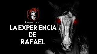 La Experiencia De Rafael (Historia De Terror)
