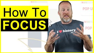 Video How to Focus - Learn How You Can Focus Without Getting Distracted download MP3, 3GP, MP4, WEBM, AVI, FLV Januari 2018
