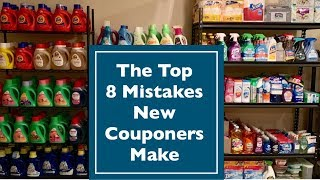 The Top 8 Mistakes New Couponers Make | Couponing 101