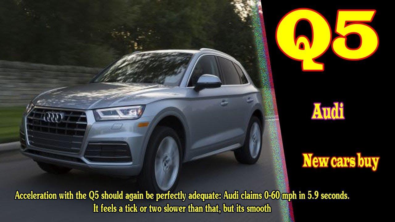 Audi Q5 0 60 >> 2019 Audi Q5 Release Date 2019 Audi Q5 S Line 2019 Audi Q5 0 60 2019 Audi Q5 Tdi