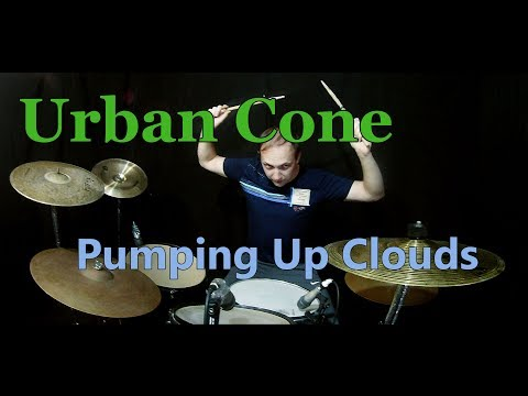 Urban Cone – Pumping Up Clouds(Drum cover)