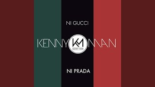 Download Ni Gucci Ni Prada Mp3 and Videos