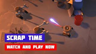 Scrap Time · Game · Gameplay