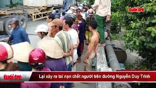 Lại xảy ra tai nạn chết người trên đường Nguyễn Duy Trinh | Truyền Hình - Báo Tuổi Trẻ