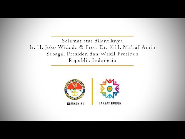 Selamat Bertugas Presiden dan Wakil Presiden RI 2019-2024 | Rakyat Rukun