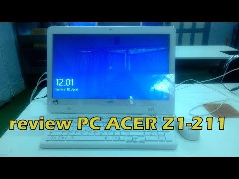 Review PC Acer Z1-211