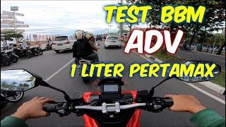 Test BBM Honda ADV 150 Menggunakan 1 Liter Pertamax, Apakah Lebih Irit Dari Yamaha Nmax 2020?