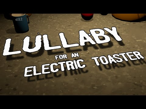 Lullaby for an Electric Toaster - HELL'S KITCHEN