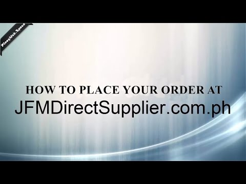 How to Place Your Order at www.JFMDirectSupplier.com.ph | by PinoyWeb.Space from YouTube · Duration:  9 minutes 26 seconds