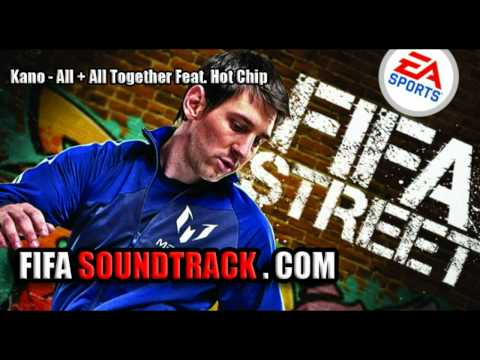 Kano - All + All Together Feat. Hot Chip - FIFA Street 2012
